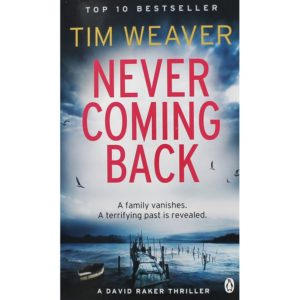 Book cover: Tim Weaver - Never Coming Back