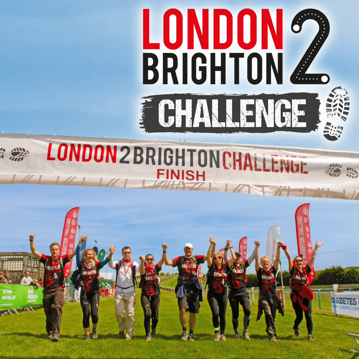 Image shows nine people holding their hands in the air at the finish line. The top right reads 'London 2 Brighton Challenge'